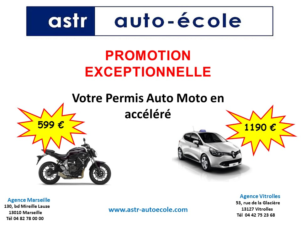 promotion permis de conduire voiture moto remorque chez astr auto ecole marseille vitrolles. Black Bedroom Furniture Sets. Home Design Ideas